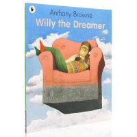 【满300-100】梦想家威利 Willy the Dreamer 英文原版绘本 大开平装 Anthony Browne