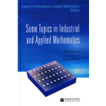 Some Topics in Industrial and Applied Matlematics(工业与应用数学中的