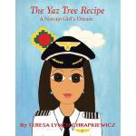 【预订】The Yaz Tree Recipe: A Navajo Girl's Dream