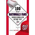 【预订】100 Things Nationals Fans Should Know & Do Before They