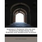 【预订】Marshall's Business Speller and Technical Word Book: Fo