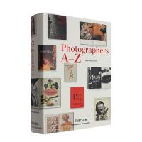 英文原版 Photographers A-Z 摄影师 A-Z 20世纪摄影师的百科全书 大师摄影作品集 艺术摄影画册 TASCHEN进口原版摄影书籍 摄影师必备画册