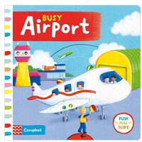 Toddler: Busy Board Books: Busy Airport繁忙的飞机场 英文儿童绘本 启蒙益智操作书