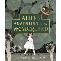 英文原版 Julia Sarda 绘本插画 爱丽丝梦游仙境 未删节小说版 平装 Alice's Adventures i