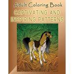 【预订】Adult Coloring Book Captivating and Inspiring Patterns: