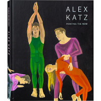 【英文版】ALEX KATZ 超大版面PAINTING THE NOW 美国当代画家阿历克斯?卡茨画集书籍
