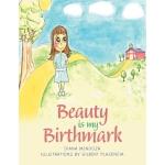【预订】Beauty Is My Birthmark