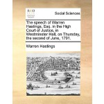 【预订】The Speech of Warren Hastings, Esq. in the High Court o