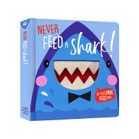 Never Feed A Shark不要喂食动物 幼儿宝宝早教启蒙认知洞洞书 认识牙齿 柔软牙齿 精装纸板书英文 进口
