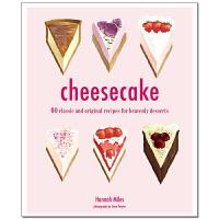 Cheesecake,芝士蛋糕:60款经典和原始配方的甜点 英文原版烹饪书
