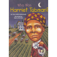 Who Was Harriet Tubman?漫画名人传记:哈丽特�q塔布曼 ISBN9780448428895