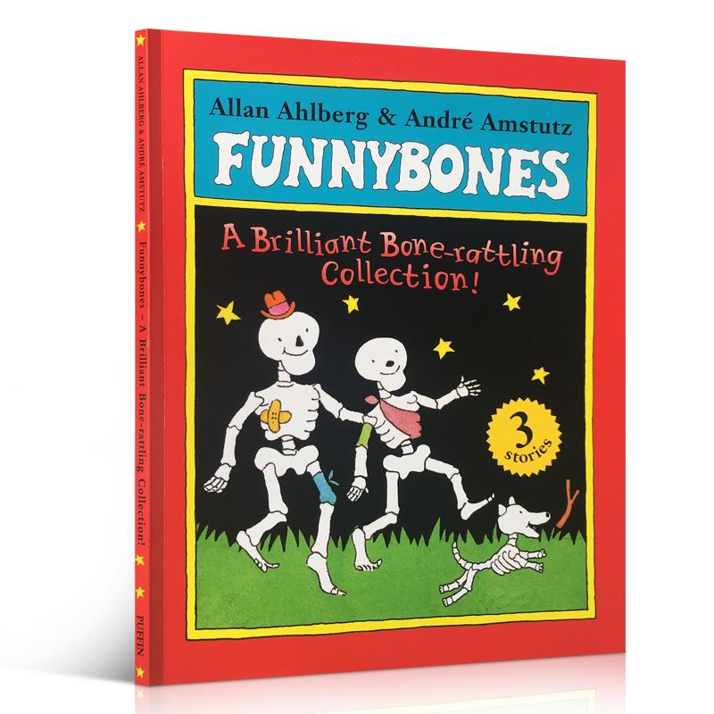 Funnybones: A Brilliant Bone-Rattling Collection!. Allan Ahlberg & Andr Amstutz 吴敏兰扩展书单 funnybones家长们推荐的经典有趣故事书 The Ghost Train Bumps in the night  Skeleton Crew