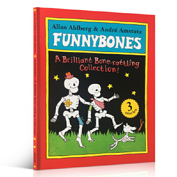 Funnybones: A Brilliant Bone-Rattling Collection!. Allan Ahlberg & Andr Amstutz 吴敏兰扩展书单 funnybones