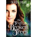 【预订】The Truth about Broken Trees