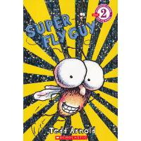 Super Fly Guy (Level 2)学乐分级读物2:超级苍蝇小子ISBN9780439903745
