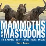 【预订】Mammoths and Mastodons Titans of the Ice Age