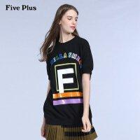 Five Plus新女装棉质字母印花中长宽松卫衣款短袖T恤2HL3024180