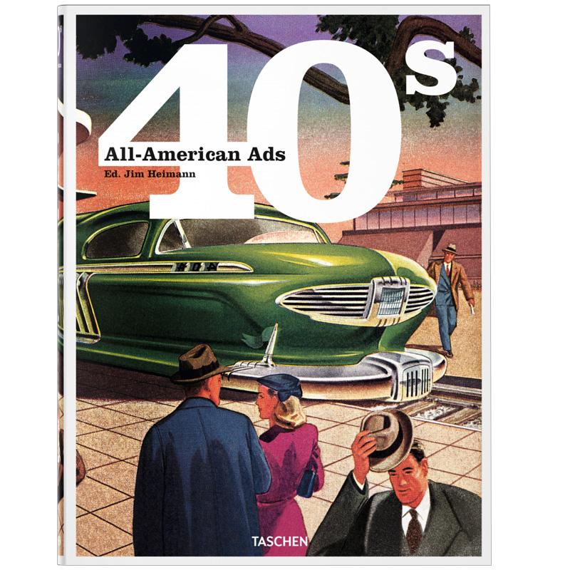 All-American Ads of the 40s 40年代的美国广告 善本图书 汇聚全球出版物,让阅读改变生活,给你无限知识