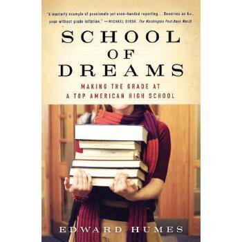 【预订】School of Dreams  Making the Grade at a Top American High School 预订商品,需要1-3个月发货,非质量问题不接受退换货。