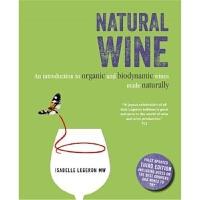 Natural Wine天然葡萄酒:有�C生物�恿ζ咸丫漆�造指南 英文原版品酒�酒指南
