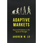 Adaptive Markets: Financial Evolution at the Speed of Thoug