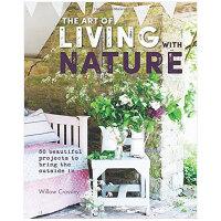【特惠包邮】The Art of Living with Nature 与自然生活的艺术 英文原版室内设计