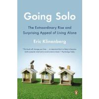 Going Solo The Extraordinary Rise and Surprising Appeal of