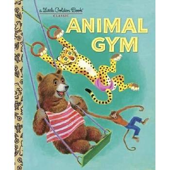 【英文原版】Animal Gym (Little Golden Book) 动物运动会(金色童书)