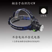 头灯强光充电 超亮夜钓钓鱼采耳T6 LED锂电户外头戴式电筒 (不含电池充电器)