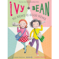 Ivy and Bean#8:No News Is Good News 艾薇和豆豆8:轻松整点零花钱 ISBN9781