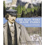 【预订】The Man Who Made Parks The Story of Parkbuilder Frederi