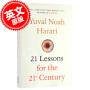 现货 今日简史 人类命运大议题 英文原版 21 Lessons for the 21st Century 尤瓦尔赫拉利著 人类简史作者新作 Yuval Harari