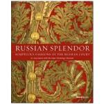 包邮Russian Splendor: Sumptuous Fashions of the Russian Court