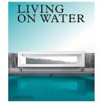 Living on Water,水上居室 英文原版建筑设计图书