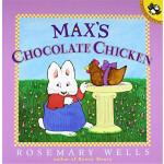 小兔Max系列:Max的巧克力鸡肉 英文原版 Max and Ruby:Max's Chocolate Chicken