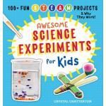 【预订】Awesome Science Experiments for Kids: 100+ Fun STEAM Pr