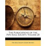 【预订】The Publications of the Pipe Roll Society, Volume 20