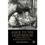 【预订】Alice to the Lighthouse: Children's Books and Radical E