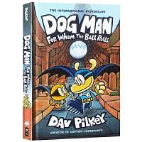 神探狗狗的冒险7 英文原版 Dog Man 7 For Whom the Ball Rolls 狗狗侦探精装全彩 内裤超