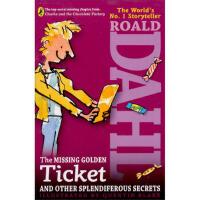 丢失的金券:查理和巧克力工厂故事补遗(罗尔德・达尔小说)英文原版 The Missing Golden Ticket