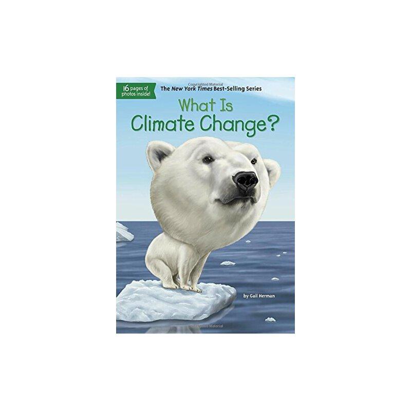 【现货】英文原版 What Is Climate Change? 什么是气候变化 who was/is认知系列 中小学生读物9781524786151 国营进口!品质保证!