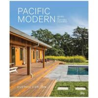 Pacific Modern 太平洋现代:北加州的房子 住宅建筑设计英文原版图书