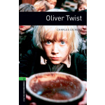 Oxford Bookworms Library: Level 6: Oliver Twist 牛津书虫分级读物6级: