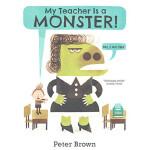 我怪兽老师 英文原版 My Teacher is a Monster! (No, I am Not)