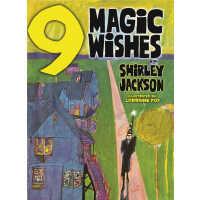 Nine Magic Wishes (【按需印刷】)