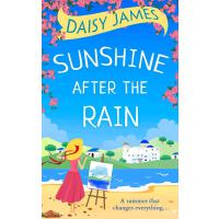 Sunshine After the Rain: a feel good, laugh-out-loud romanc