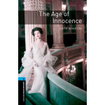 Oxford Bookworms Library: Level 5: The Age of Innocence 牛津书