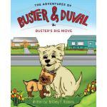 【预订】The Adventures of Buster and Duval: Buster's Big Move
