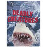 100 Facts Deadly Creatures 100个事实系列致命动物 儿童百科科普知识英语书 英国进口 英文