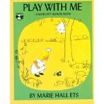 美国进口 凯迪克银奖作品 Play with Me 和我一起玩有趣的故事绘本开发想象力 平装